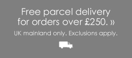 Free Parcel Delivery UK Mainland on orders over £250.00